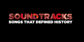 Check out CNN's series, Soundtracks: Songs That DefinedHistory