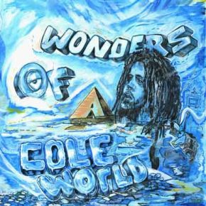 """The """"Wonders Of A Cole World""""mixtape"""