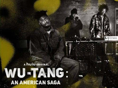 Hulu, Wu Tang Clan, Biography, Drama, TV Series, Hip Hop Series, Wu- Tang An American Saga, New York Rap, Hip Hop Music, Cultreport Blog, Film Blogs, Underground Music Blog, Culture Blog, Music blog, TV shows, Documentary series, Staten Island, Rap Groups, Hip Hop Legends,
