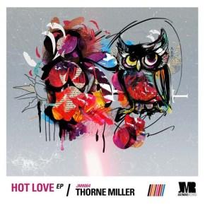 LISTEN | Thorne Miller's smooth new house EPrelease